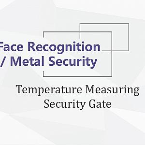 Temperature Measuring Security Gate